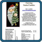 Santa Cookies Carving eProject by Lora S. Irish