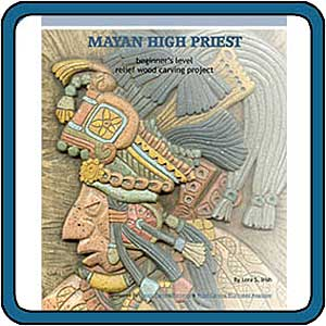 Mayan High Priest Relief Carving eProject by Lora S. Irish